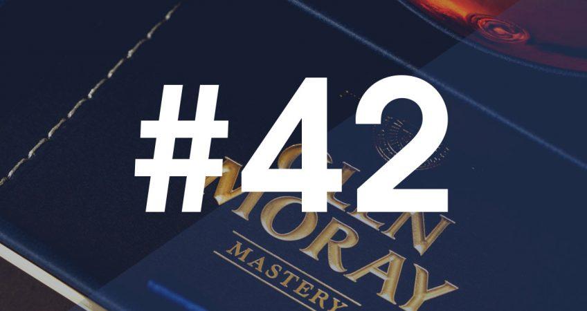 NEWS#42 - GLEN MORAY MASTERY